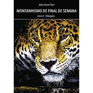 4f4cfd70f Livro Montanhismo de Final de Semana de Julio Fiori