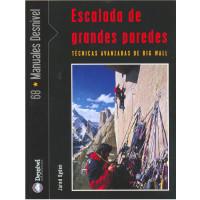 Livro Escalada de Grandes Paredes - Técnicas avançadas de big wall