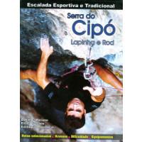 Guia de Escalada Esportiva e Tradicional Cerra do Cipó, Lapinha e Rod